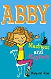 Abby: Madness and Mayhem (Abby series) (0340917911) by Ryan, Margaret