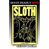 Sloth: Claim Your Fate (Seven Deadly Sins: A Novel Collaboration))