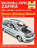 Vauxhall/Opel Zafira Petrol and Diesel Service and Repair Manual: 2005 to 2009 (Haynes Service and Repair Manuals)