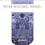 Organum by Peter Michael Hamel (2001-02-01)