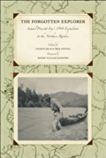 The Forgotten Explorer: Samuel Prescott Fay's 1914 Expedition to the Northern Rockies