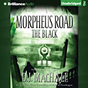 The Black: Morpheus Road Trilogy, Book 2 | [D. J. MacHale]