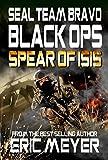 SEAL Team Bravo: Black Ops - Spear of ISIS