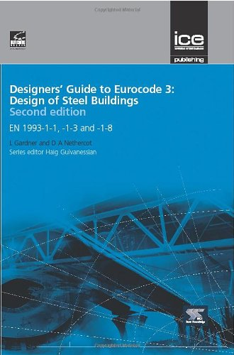 Designers' Guide to EN 1993-1-1 Eurocode 3: Design of Steel Structures
