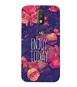 99Sublimation Quote on enjoying Today 3D Hard Polycarbonate Back Case Cover for Motorola Moto G4