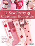 Sew Pretty Christmas Homestyle: Over...