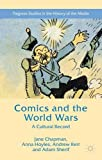 img - for Comics and the World Wars: A Cultural Record (Palgrave Studies in the History of the Media) book / textbook / text book