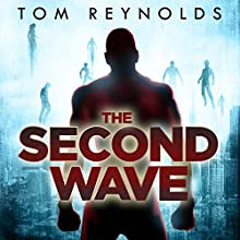 The Second Wave: The Meta Superhero Novel, Book 2 Audiobook by Tom Reynolds Narrated by Kirby Heyborne