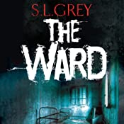 The Ward | [S.L. Grey]