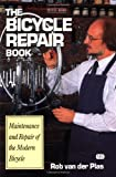 The Bicycle Repair Book: The New Complete Manual of Bicycle Care