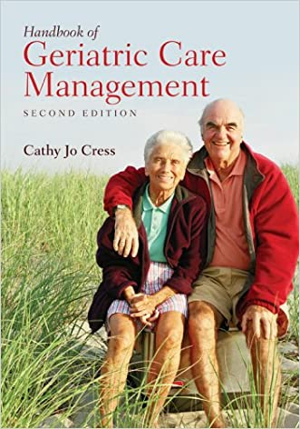 Handbook of Geriatric Care Management, Second Edition