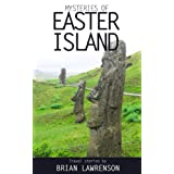Mysteries of Easter Island (South America Series Book 4) ~ Brian Lawrenson