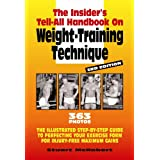 The Insider's Tell-All on Weight-Training Technique, Revised 3rd Edby Stuart McRobert