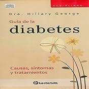 Guia Completa de la Diabetes (Spanish Edition) | [Dra. Rowan Hillson]