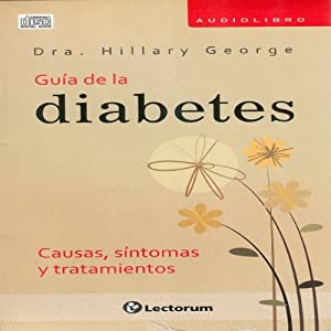 Guia Completa de la Diabetes (Spanish Edition) Audiobook