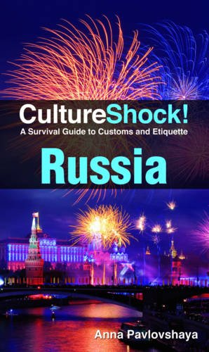 CultureShock! Russia (Cultureshock Russia: A Survival Guide to Customs & Etiquette)