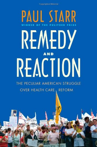 Remedy and Reaction: The Peculiar American Struggle over...