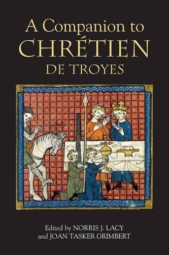 A Companion to Chretien de Troyes (Arthurian Studies)