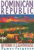 Dominican Republic: Beyond Light (0853458537) by Ferguson, James