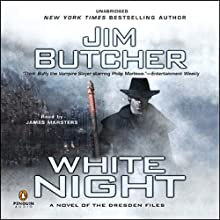 White Night: The Dresden Files, Book 9 (       UNABRIDGED) by Jim Butcher Narrated by James Marsters