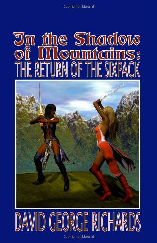 In The Shadow of Mountains: The Return of the Sixpack