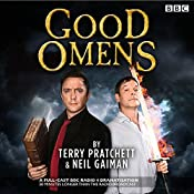 Good Omens: The BBC Radio 4 dramitisation | [Neil Gaiman, Terry Pratchett]