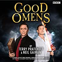 Good Omens: The BBC Radio 4 dramitisation (       UNABRIDGED) by Neil Gaiman, Terry Pratchett Narrated by Full Cast, Peter Serafinowicz, Mark Heap