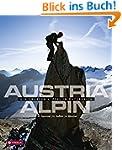 Austria alpin: Die gro�en Gipfel in �...