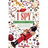 I Spy a Candy Cane (Scholastic Reader, Level 1) ~ Jean Marzollo