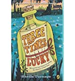[ THREE TIMES LUCKY ] By Turnage, Sheila ( Author) 2013 [ Paperback ]