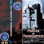 The Passion of Frankenstein (Dramatized) | Thomas E. Fuller