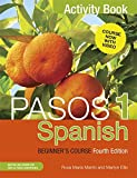 Pasos 1 (Fourth Edition): Spanish Beginner's Course: Activity book