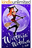 Wisteria Witches (Witch Cozy Mystery and Paranormal Romance) (English Edition)