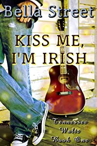(FREE on 6/9) Kiss Me, I'm Irish by Bella Street - http://eBooksHabit.com