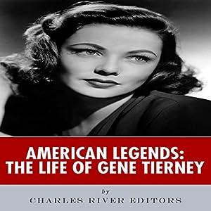 American Legends: The Life of Gene Tierney Audiobook