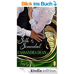 Silk and Scandal (The Silk Series - A Victorian Era Romance) (English Edition)