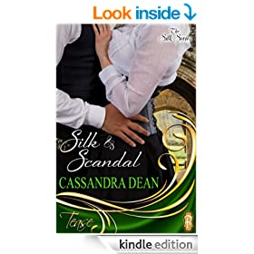 Silk and Scandal (The Silk Series - A Victorian Era Romance)