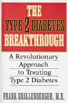 The Type 2 Diabetes Breakthrough: A R...