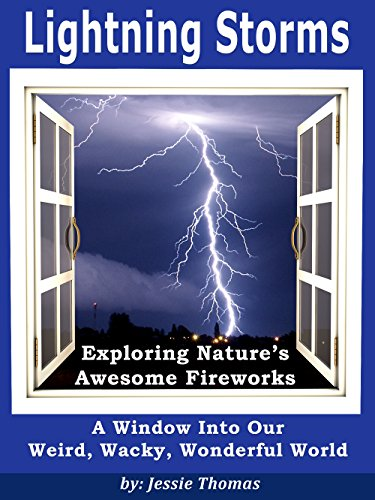 Free Kindle Book : Lightning Storms: Exploring Nature