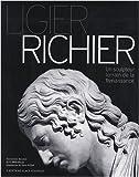 echange, troc Noëlle Cazin, Marie-Agnès Sonrier - Ligier Richier : Un sculpteur lorrain de la Renaissance