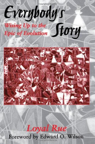 Everybody&#039;s Story: Wising Up to the Epic of Evolution (Suny Series in Philosophy and Biology)