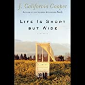 Life Is Short but Wide | [J. California Cooper]