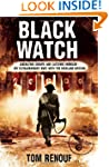 Black Watch: Liberating Europe and Ca...