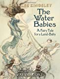 The Water Babies (0486450007) by Kingsley, Charles