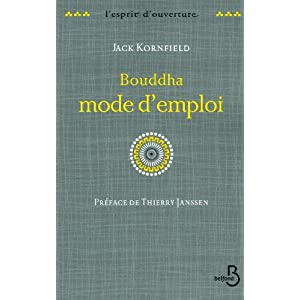 bouddha mode d 39 emploi jack kornfield. Black Bedroom Furniture Sets. Home Design Ideas