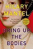 Bring Up the Bodies: A Novel (John MacRae Books)