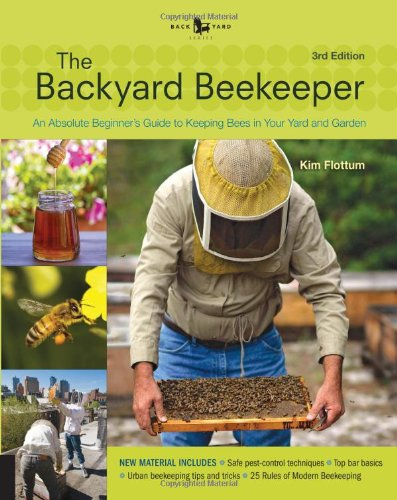 Backyard Beekeeper - Revised and Updated, 3rd