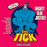 img - for Tick: Mighty Blue Justice! by Greg Hyland (1997-05-01) book / textbook / text book
