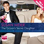 The Tycoon's Secret Daughter | Susan Meier