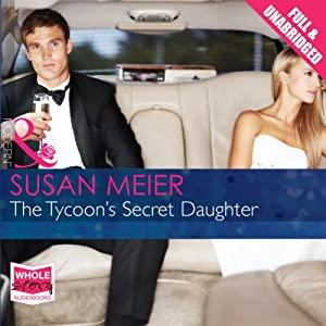 The Tycoon's Secret Daughter Audiobook